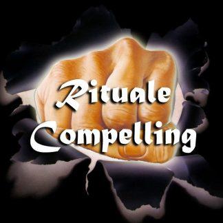 RITUALE DI COMPELLING