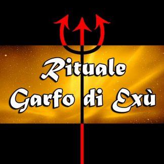 GRANDE RITUALE GARFO DI EXÚ