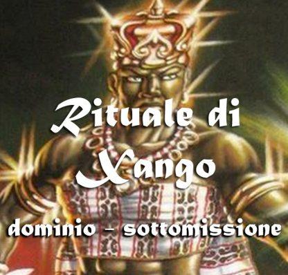 RITUALE DI XANGO - DOMINIO/SOTTOMISSIONE