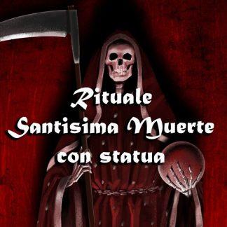 RITUALE DELLA SANTISSIMA MUERTE (CON STATUA)