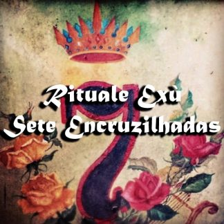 RITUALE SETE ENCRUZILHADAS